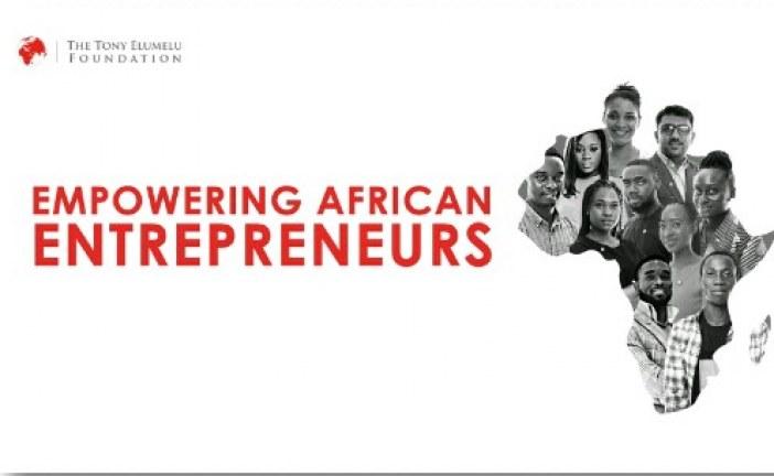 La Fondation Tony Elumelu Ouvre les candidatures au 5ème Cycle du Programme d'Entreprenariat de $100 millions de dollars
