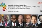 JOURNÉE : DE L'AFRIQUE     UBA GROUP ORGANISE LES UBA AFRICA CONVERSATIONS